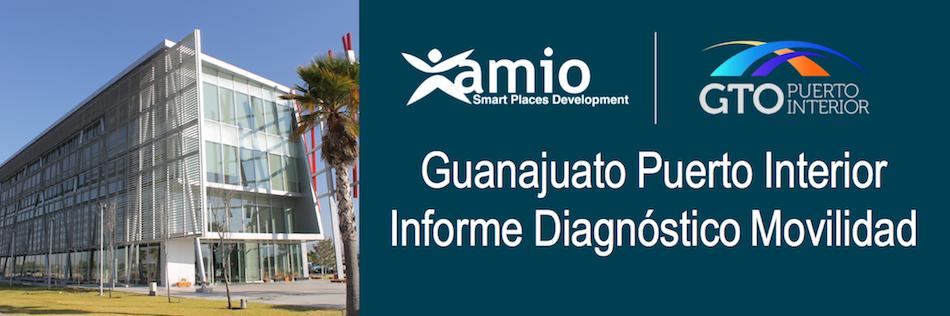 Informe diagnostico movilidad, gpi, amio, guanajuato puerto interior, smart places, smart cities, mexico